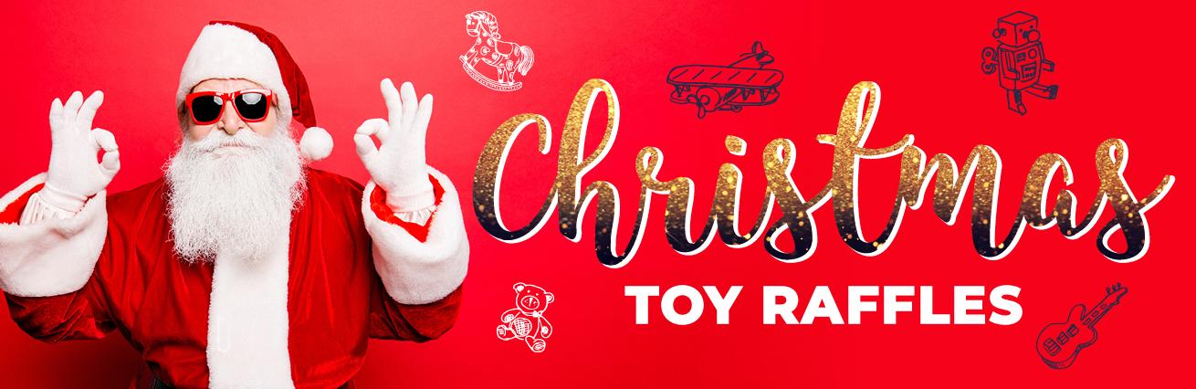 Christmas Toy Raffles 2018